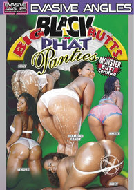 Big Black Butts N Phat Panties 01